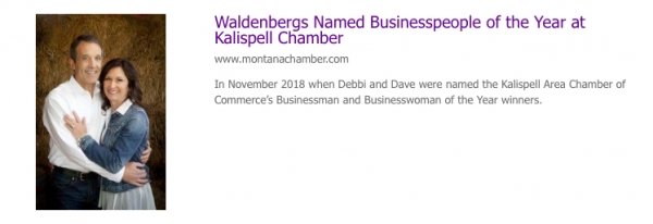 WALDENBERGS RECOGNIZED AS BUSINESSWOMAN, BUSINESSMAN OF THE YEAR AT KALISPELL CHAMBER